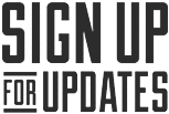 Signup For Updates